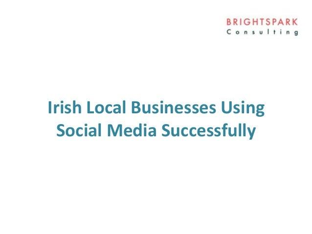 Social Media Case Study | Local Irish Business