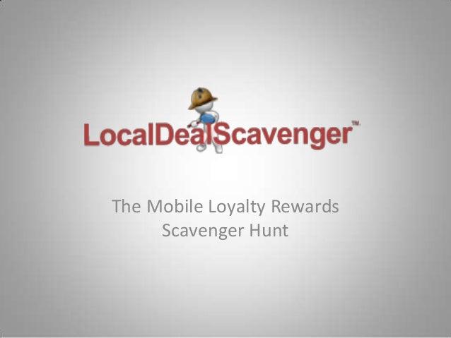 The Mobile Loyalty Rewards Scavenger Hunt