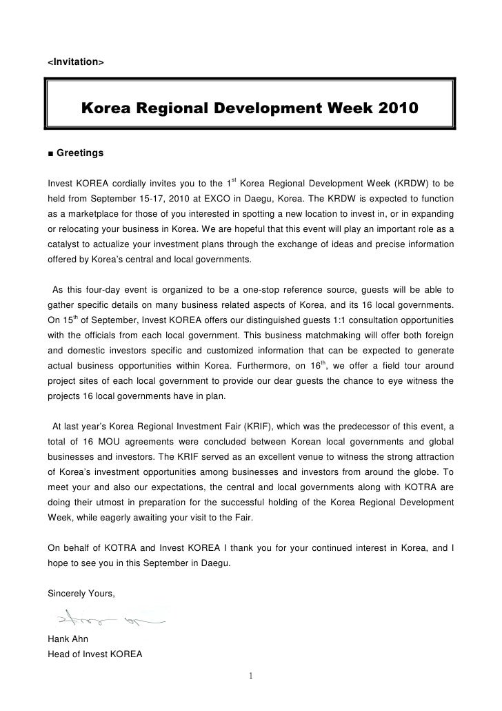 <Invitation>            Korea Regional Development Week 2010  ■ Greetings  Invest KOREA cordially invites you to the 1st K...