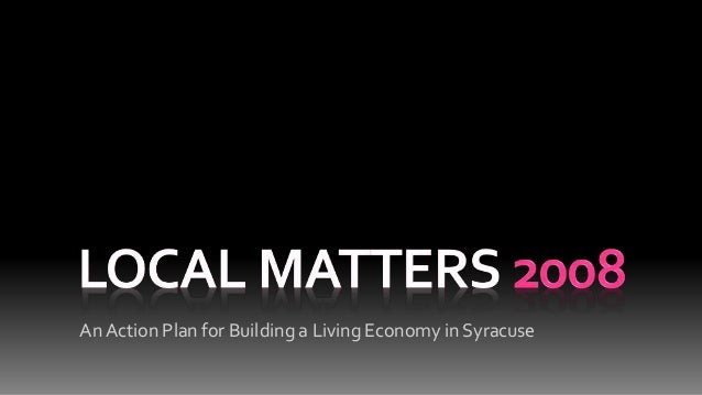 An Action Plan for Building a Living Economy in Syracuse