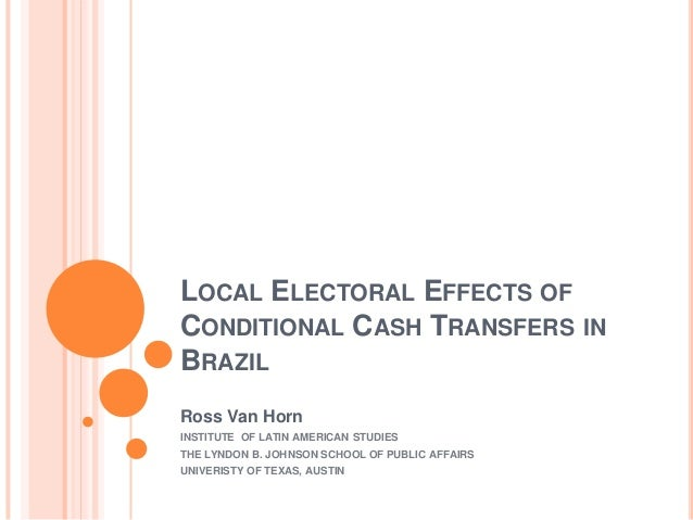 Local electoral effects of conditional cash transfers in brazil ross van horn