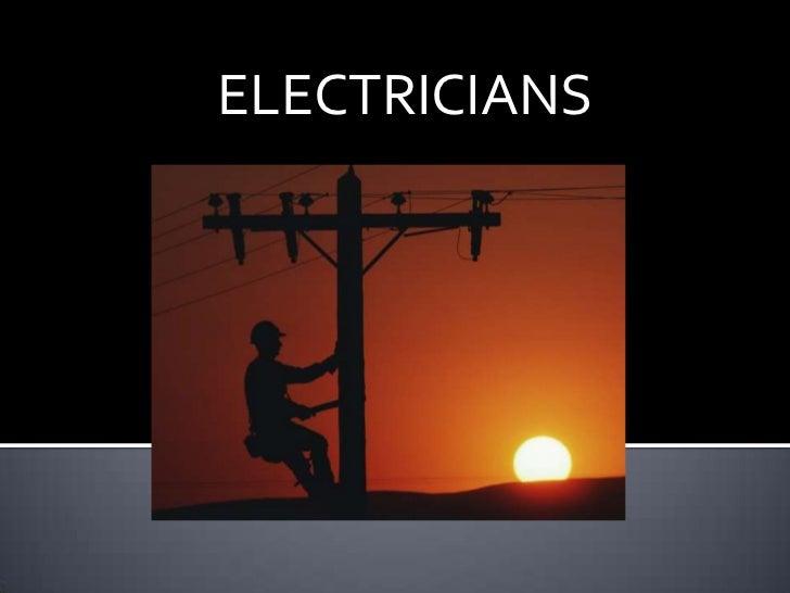 ELECTRICIANS<br />