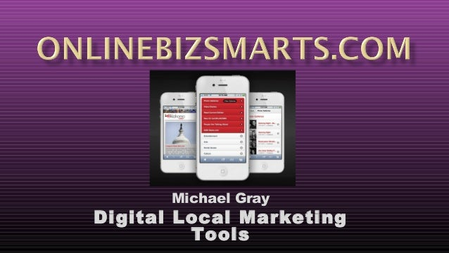 Michael GrayDigital Local MarketingTools