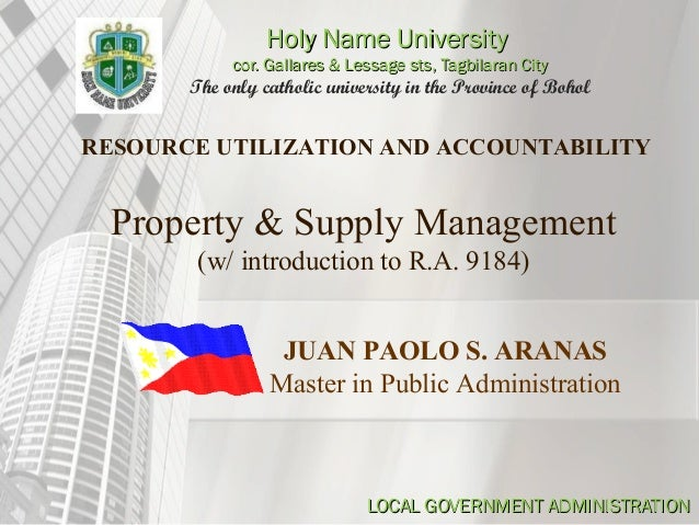 Property and Supply Management w/ introduction to R.A. 9184 Government Procurement Reform Act