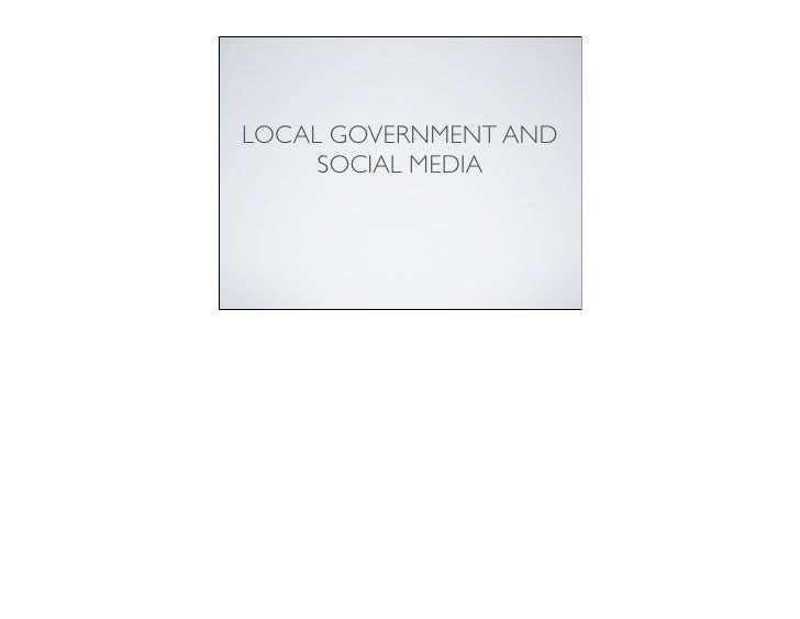 Local Government and Social Media