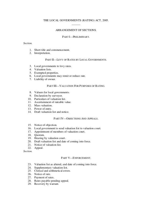 THE LOCAL GOVERNMENTS (RATING) ACT, 2005. ______ ARRANGEMENT OF SECTIONS. PART I—PRELIMINARY. Section. 1. Short title and ...