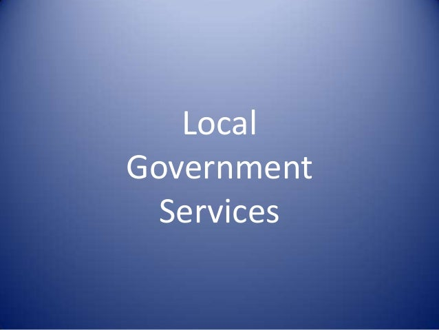 Local Government Services Presentation