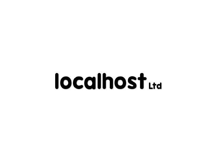 Localhost Ltd - ALPHA CMS Presentation