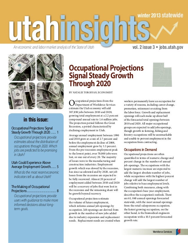 utahinsights  winter 2013 statewide  An economic and labor market analysis of the State of Utah  vol. 2 issue 3 • jobs.uta...