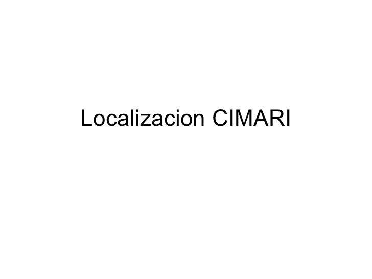 Localizacion cimari