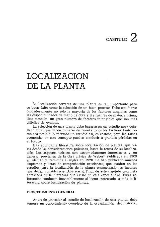 LOCALIZACION DE LA PLANTA CAPITULO 2 La localización correcta de una planta es tan importante para su buen éxito como la s...