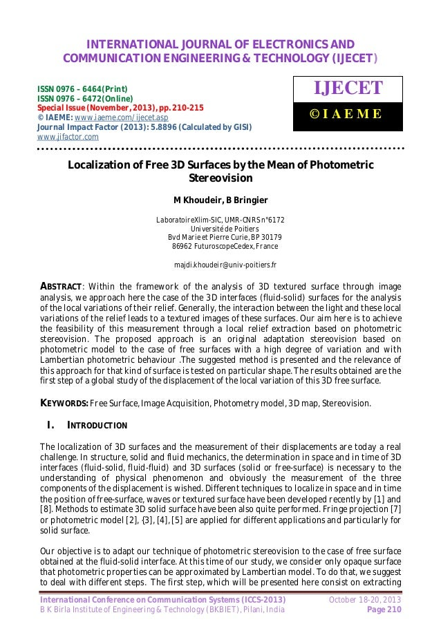 Localization of free 3 d surfaces by the mean of photometric