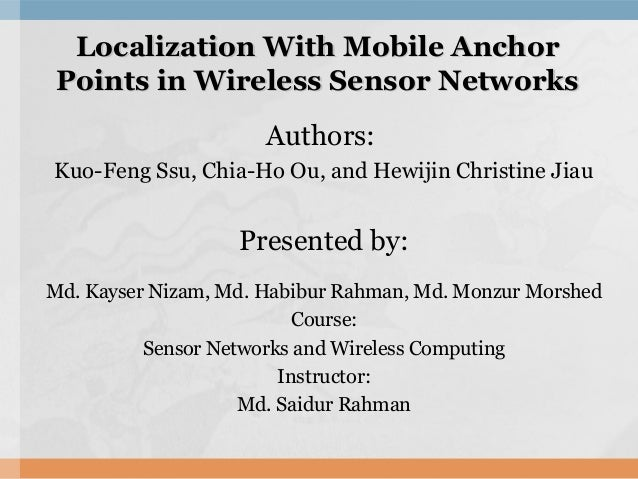 Localization With Mobile AnchorLocalization With Mobile Anchor Points in Wireless Sensor NetworksPoints in Wireless Sensor...