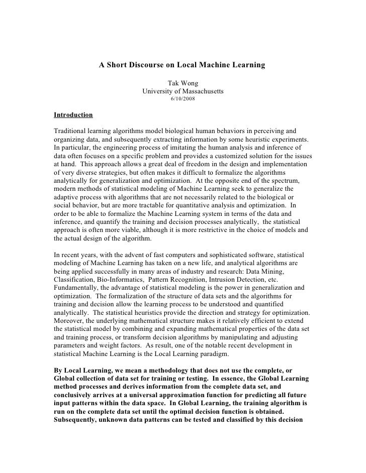 A Short Discourse on Local Machine Learning                                          Tak Wong                             ...