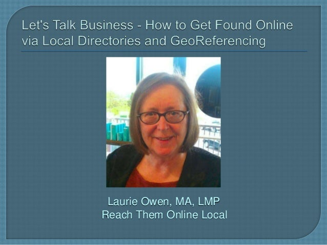 Laurie Owen, MA, LMP Reach Them Online Local