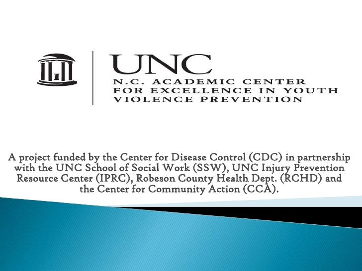A project funded by the Center for Disease Control (CDC) in partnership with the UNC School of Social Work (SSW), UNC Inju...