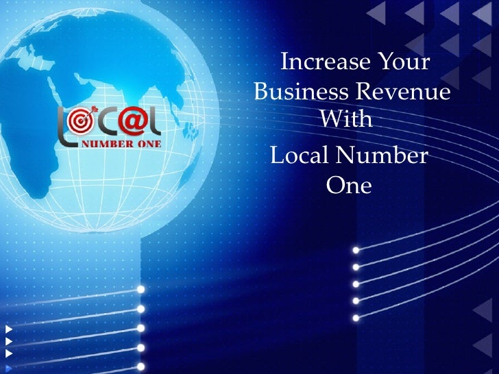 Increase YourBusiness Revenue     With Local Number      One