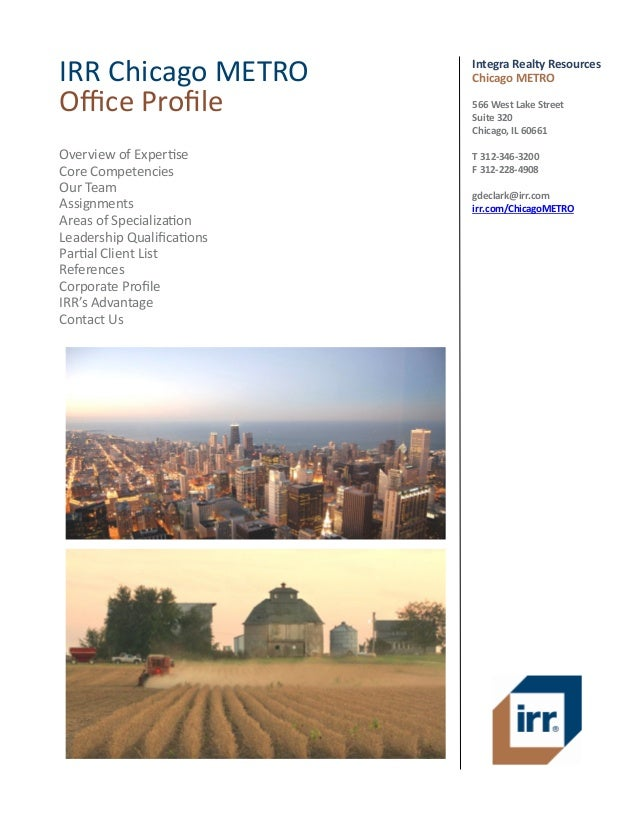 IRR Chicago METRO Office Profile  Integra Realty Resources Chicago METRO  Overview of Expertise Core Competencies Our Team...