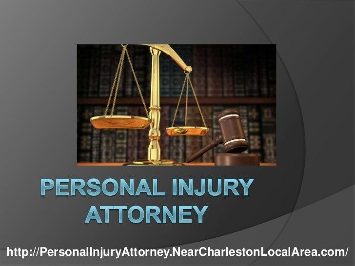 Personal Injury Attorney<br />http://PersonalInjuryAttorney.NearCharlestonLocalArea.com/<br />