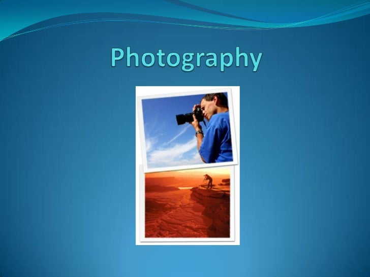 Photography<br />