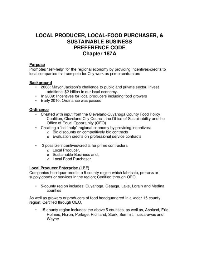"""LOCAL PRODUCER, LOCAL-FOOD PURCHASER, & SUSTAINABLE BUSINESS PREFERENCE CODE Chapter 187A Purpose Promotes """"self-help"""" for..."""