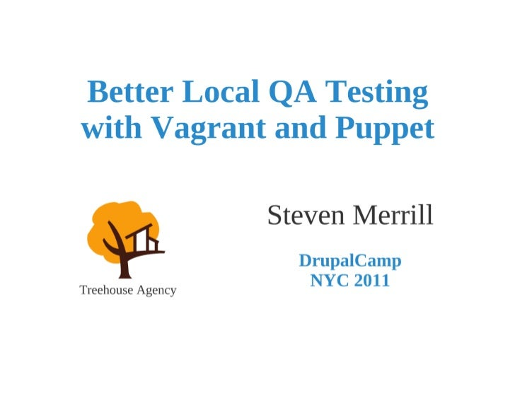 Better Local QA Testing with Vagrant and Puppet