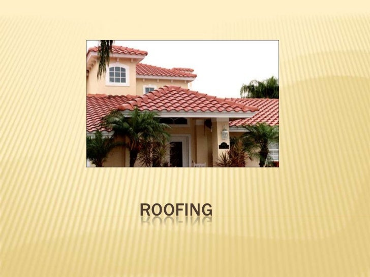 Roofing<br />