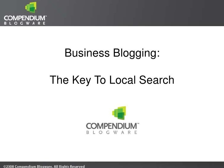 Business Blogging:  The Key To Local Search