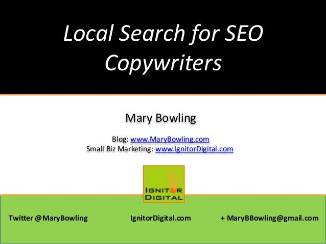 Local Search for SEO Copywriters - Mary Bowling - Ignitor Digital