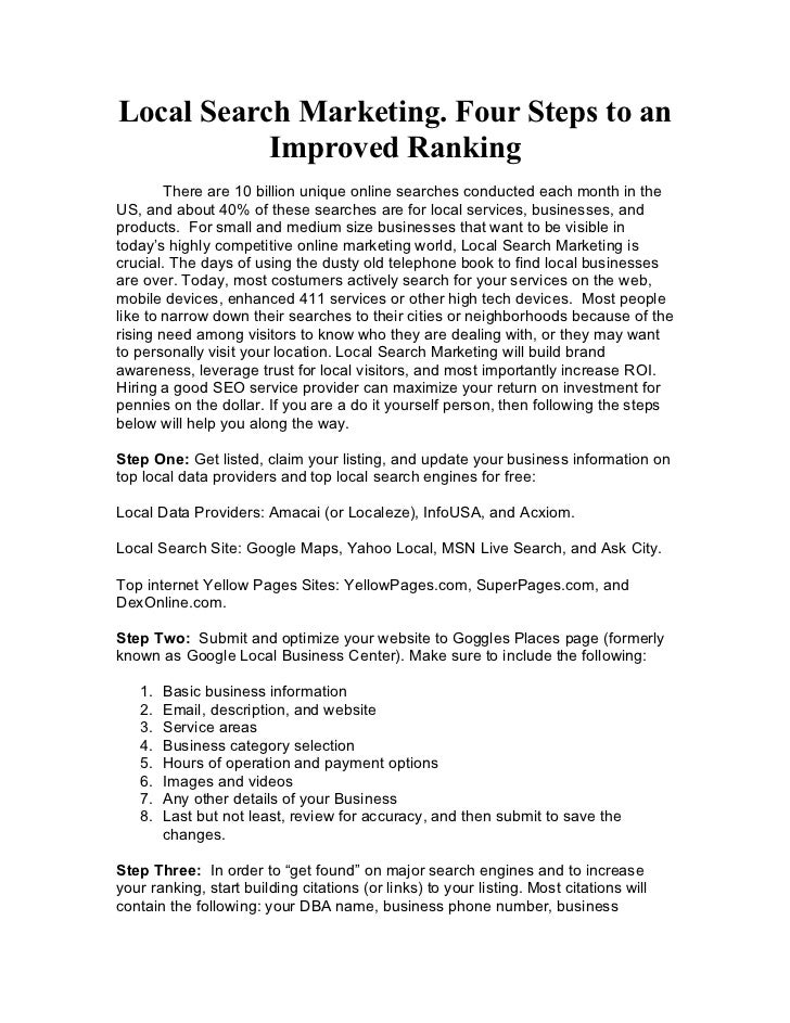 Local Search Marketing. Four Steps to an           Improved Ranking        There are 10 billion unique online searches con...