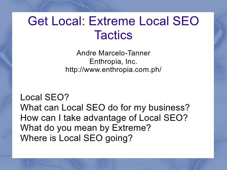 Get Local: Extreme Local SEO Tactics