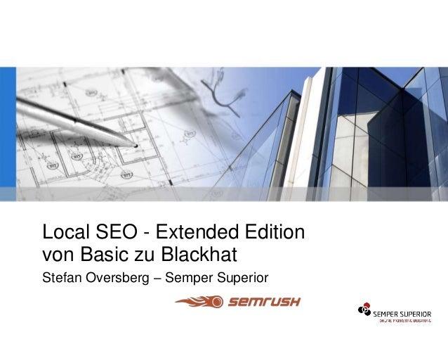 Local SEO - Extended Edition von Basic zu Blackhat Stefan Oversberg – Semper Superior