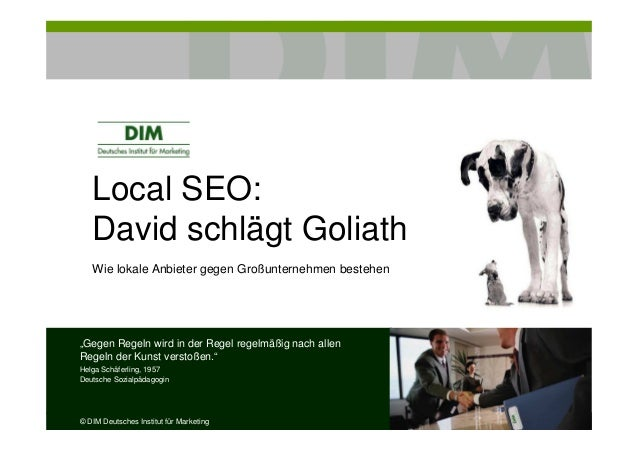 """Local SEO:David schlägt GoliathWie lokale Anbieter gegen Großunternehmen bestehen""""Gegen Regeln wird in der Regel regelmäßi..."""