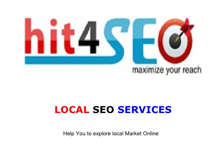 LOCAL  SEO  SERVICES Help You to explore local Market Online