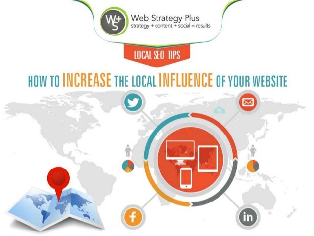 SEO Tips - How To Increase The Local Influence of Your Website