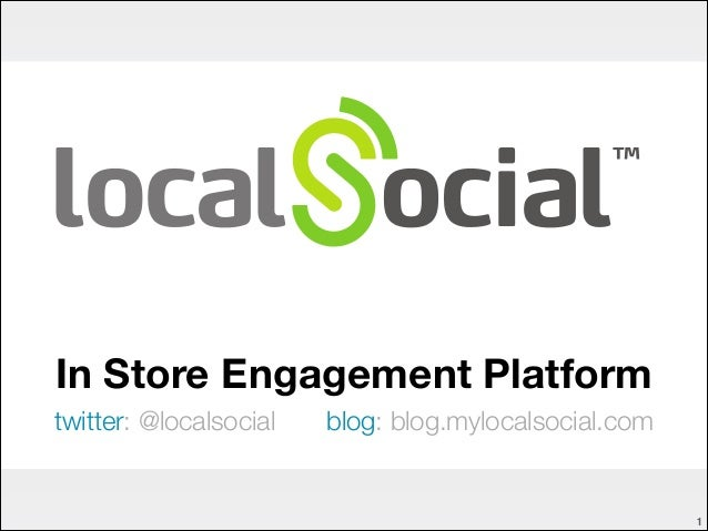 LocalSocial : In-store engagement platform