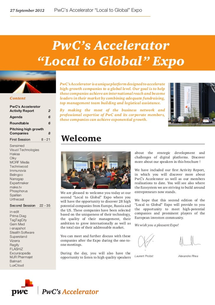 "PwC's Accelerator                   ""Local to Global"" Expo                               PwC's Accelerator is a unique pla..."