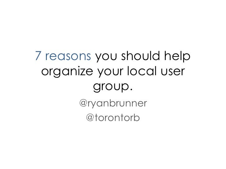 7 reasons you should volunteer for your local user group