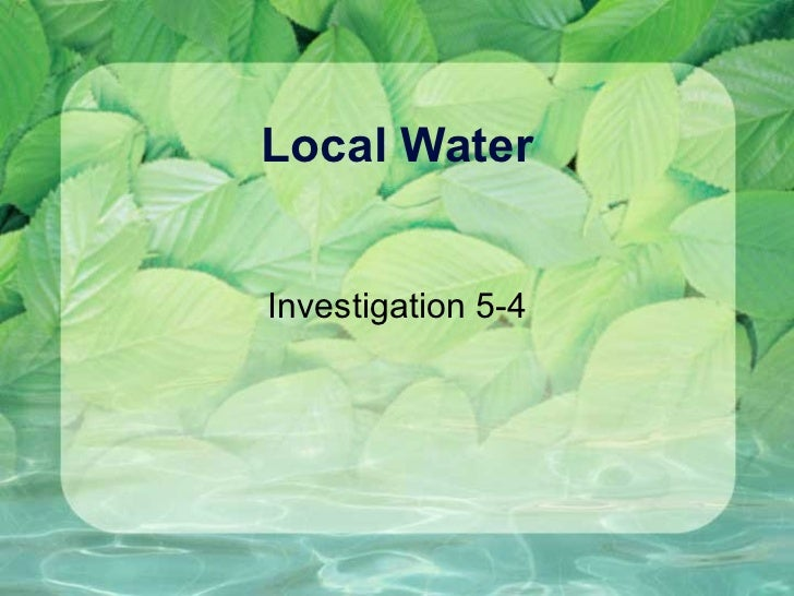 Local Water Investigation 5-4