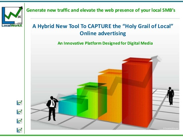 """Generate new traffic and elevate the web presence of your local SMB's  A Hybrid New Tool To CAPTURE the """"Holy Grail of Loc..."""