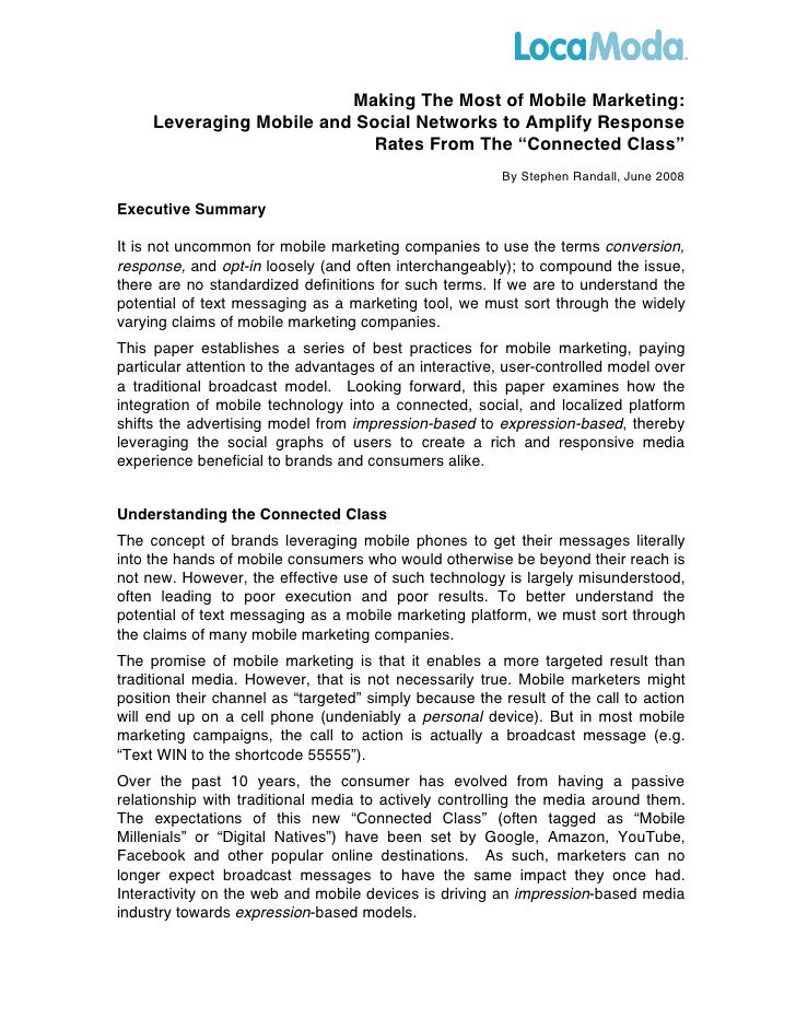 Making the Most of Mobile Marketing: Leveraging Mobile and Social Networks to Amplify Response Rates from the Connected Class, June 2008