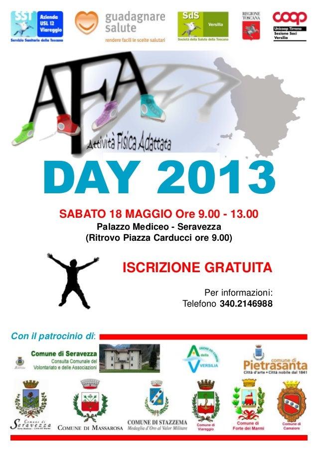 DAY 2013SABATO 18 MAGGIO Ore 9.00 - 13.00Palazzo Mediceo - Seravezza(Ritrovo Piazza Carducci ore 9.00)ISCRIZIONE GRATUITAP...