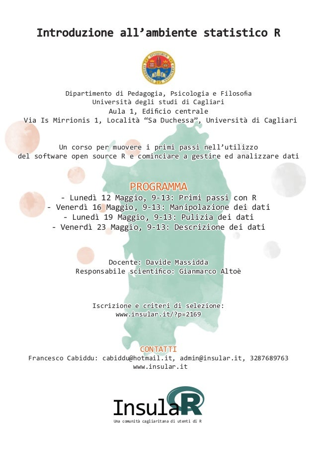 Introduzione all'ambiente statistico R Dipartimento di Pedagogia, Psicologia e Filosofia Università degli studi di Cagliar...