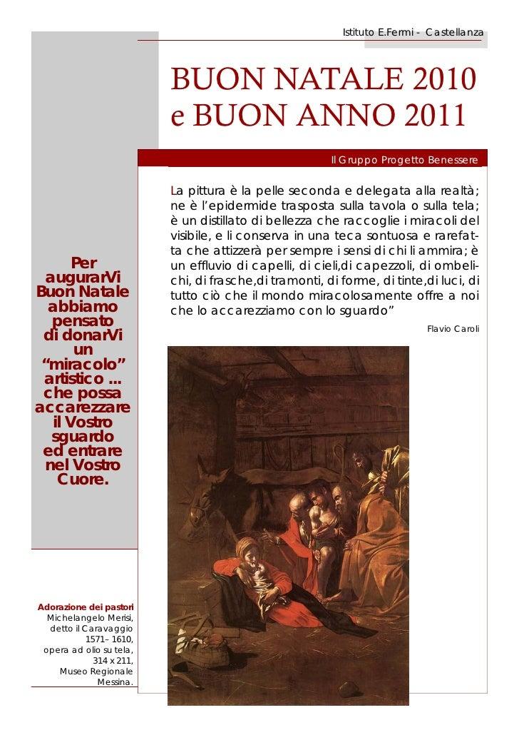 Istituto E.Fermi - Castellanza                           BUON NATALE 2010                           e BUON ANNO 2011      ...