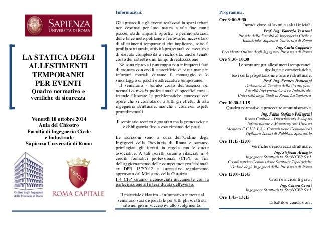 LA STATICA DEGLI ALLESTIMENTI TEMPORANEI  PER EVENTI  Quadro normativo e  verifiche di sicurezza  Venerdì 10 ottobre 2014 ...