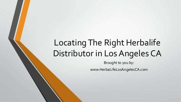 LocatingThe Right HerbalifeDistributor in Los Angeles CABrought to you by:www.HerbaLifeLosAngelesCA.com