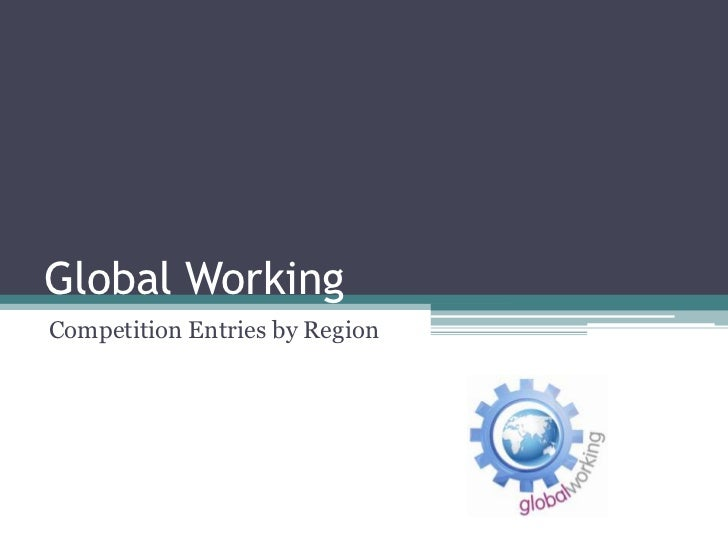 Global WorkingCompetition Entries by Region