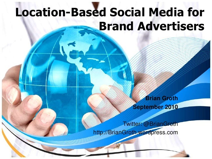Location based social media for brand advertisers