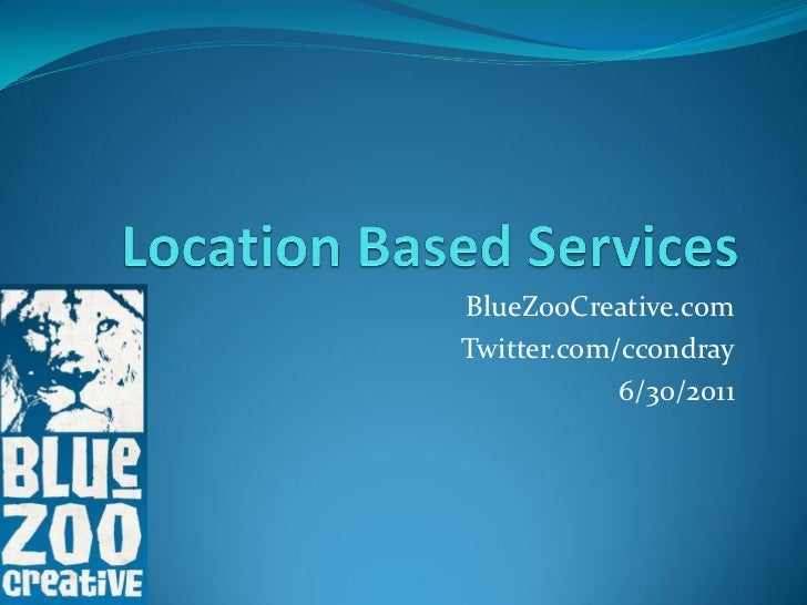BlueZooCreative.comTwitter.com/ccondray            6/30/2011