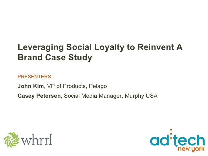 Leveraging Social Loyalty to Reinvent A Brand Case Study PRESENTERS: John Kim , VP of Products, Pelago Casey Petersen , So...